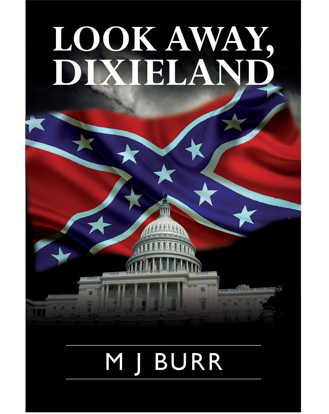 Look Away Dixieland M J Burr